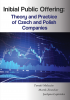 Cover for Initial Public Offering: theory and practice of Czech and Polish companies